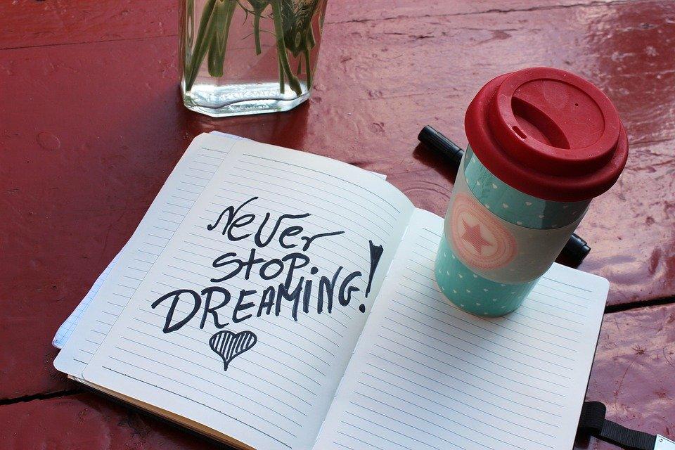 N'arrêter jamais de rêver